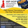PMS Dance Tánciskola és Hip-Hop Táncszínház: hip-hop tánctanfolyamok